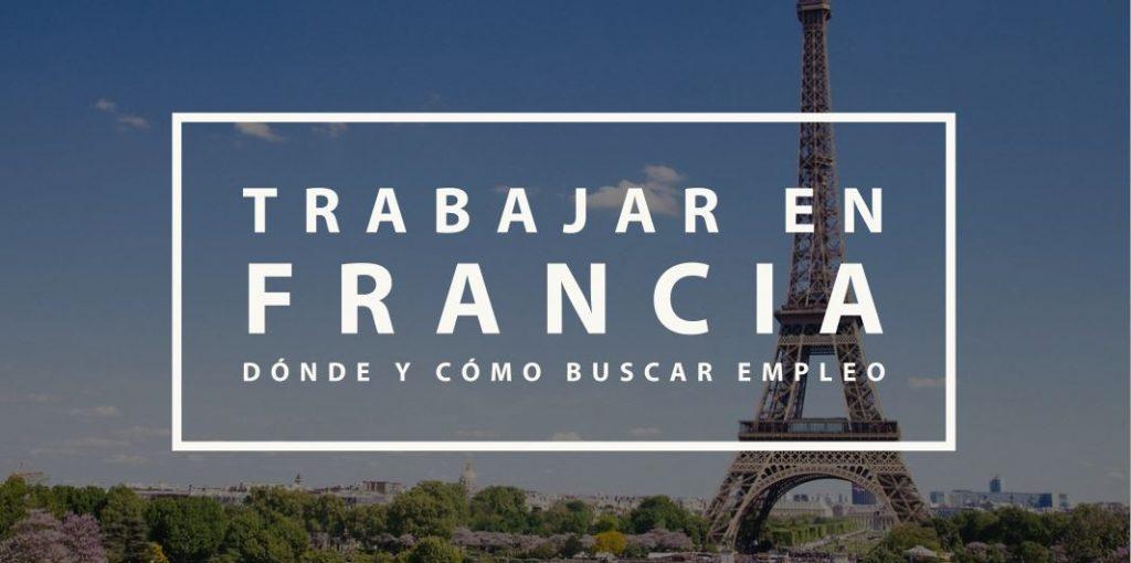Trabajar en Francia: dónde y cómo buscar empleo