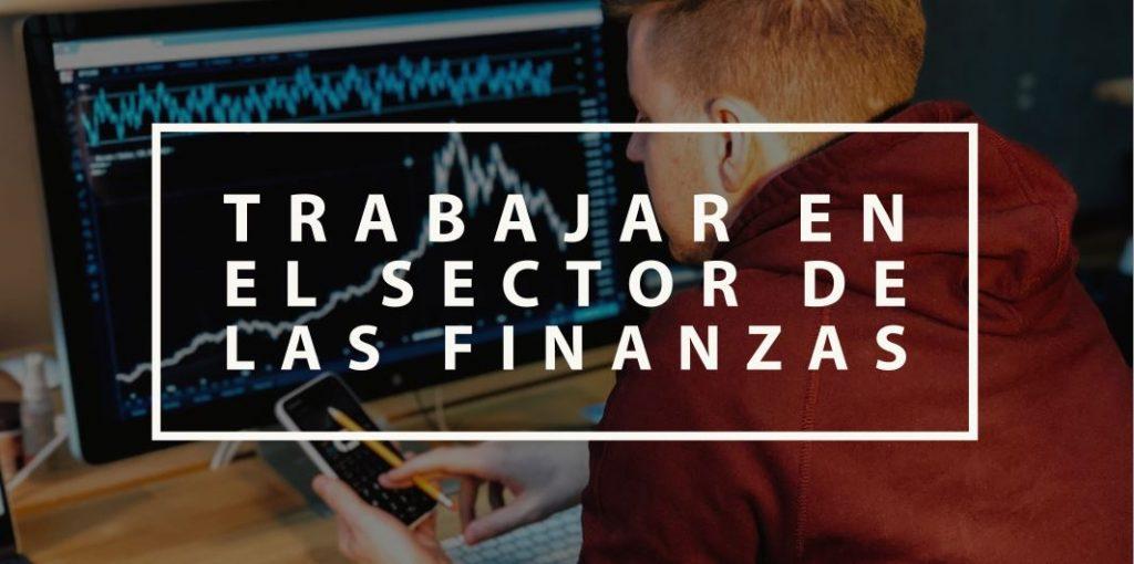 Trabajar en el sector de las finanzas