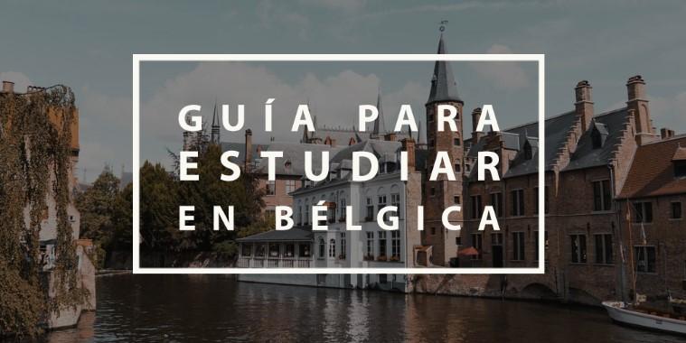 guia para estudiar en belgica