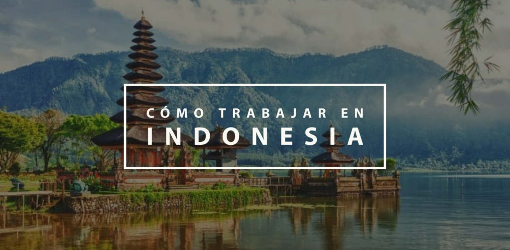 Cómo trabajar en Indonesia