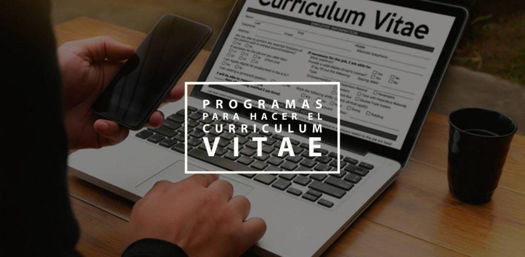 Programas para hacer el curriculum vitae