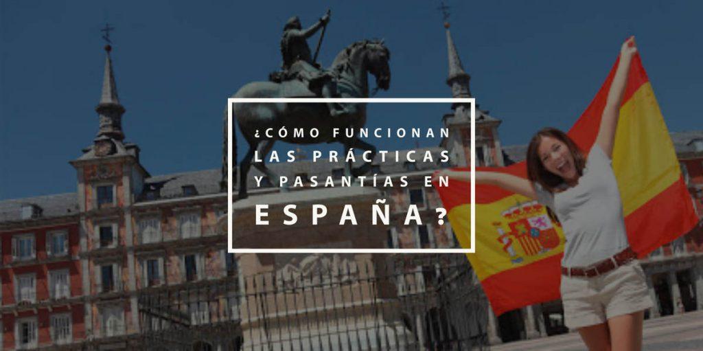 ¿Cómo funcionan las prácticas y pasantías en España?