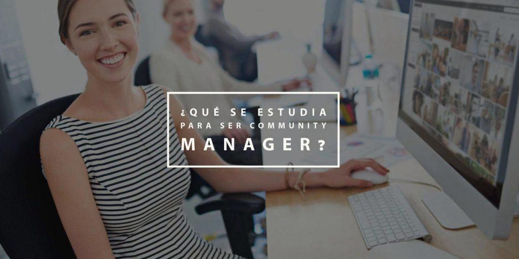 ¿Qué se estudia para ser Community Manager?
