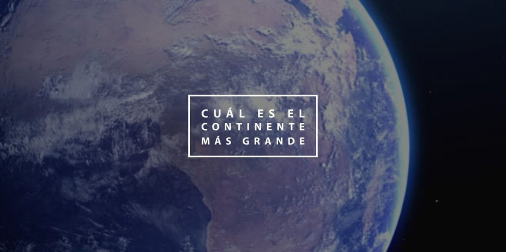 Cuál es el continente más grande