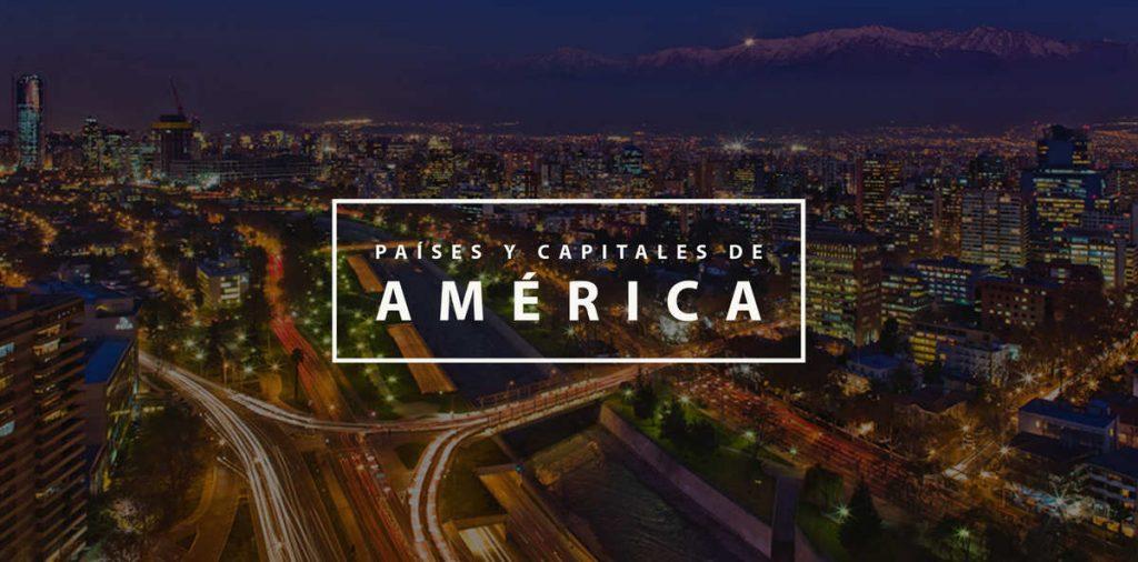 Países y capitales de América