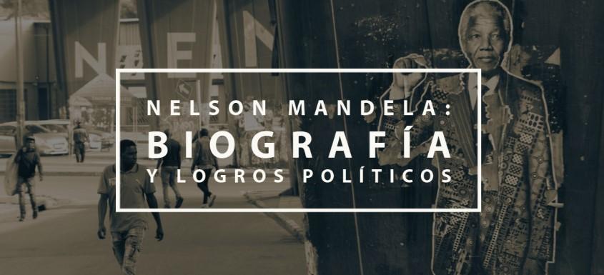 nelson mandela, biografia y logros políticos